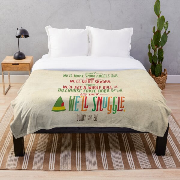Buddy the Elf - And then...we'll snuggle Throw Blanket
