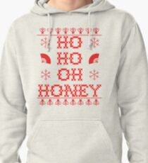 """HO HO OH HONEY"" Christmas Sweater Pullover Hoodie"