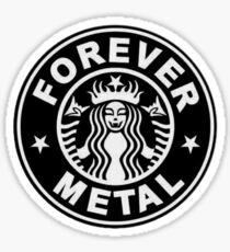 Forever Metal Sign Sticker