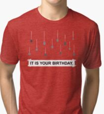 The Office - It Is Your Birthday. Tri-blend T-Shirt