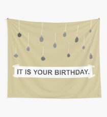 The Office - It Is Your Birthday. Wall Tapestry