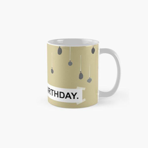 The Office - It Is Your Birthday. Classic Mug