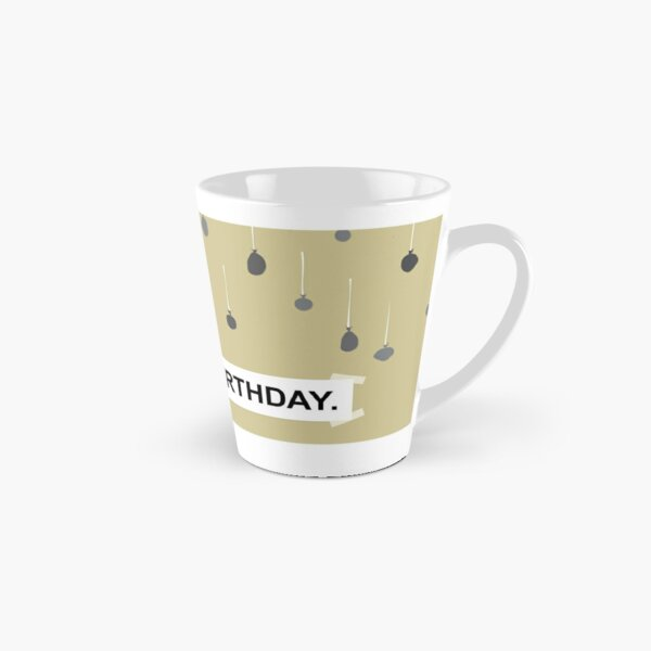 The Office - It Is Your Birthday. Tall Mug