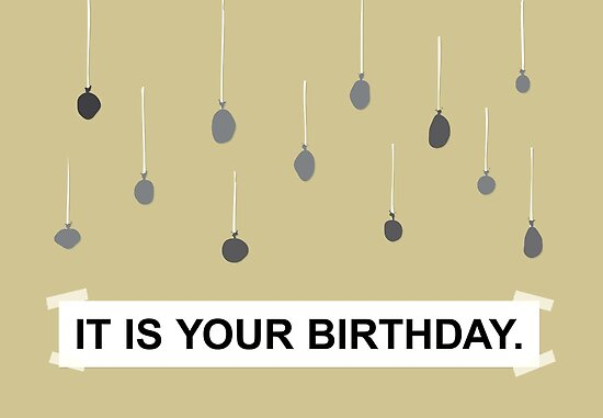 The Office It Is Your Birthday Posters By Noondaydesign Redbubble