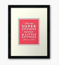 The Office Dunder Mifflin Michael Scott Quote - Superstitious Framed Print