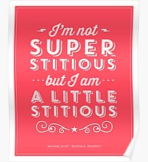 The Office Dunder Mifflin Michael Scott Quote - Superstitious Poster