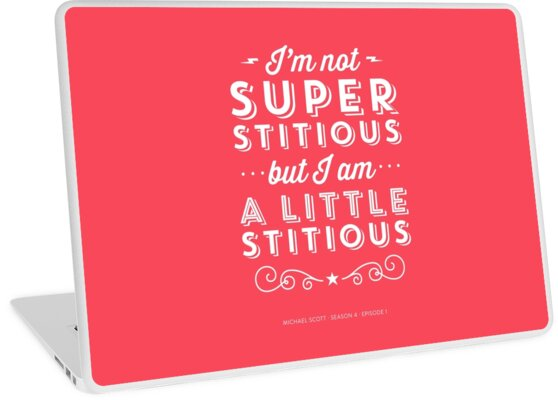 01f51568e The Office Dunder Mifflin Michael Scott Quote - Superstitious by  noondaydesign
