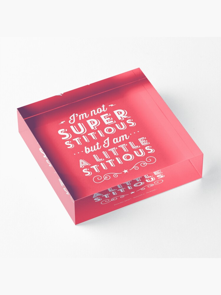 Alternate view of The Office Dunder Mifflin Michael Scott Quote - Superstitious Acrylic Block