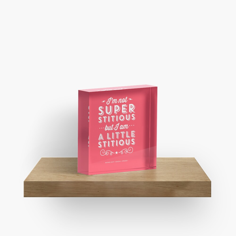 The Office Dunder Mifflin Michael Scott Quote - Superstitious Acrylic Block