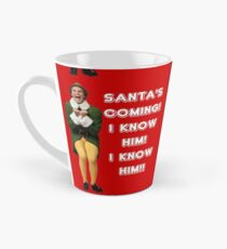 SANTA'S COMING! I KNOW HIM! Elf The Movie Will Ferrell Buddy Christmas Tall Mug