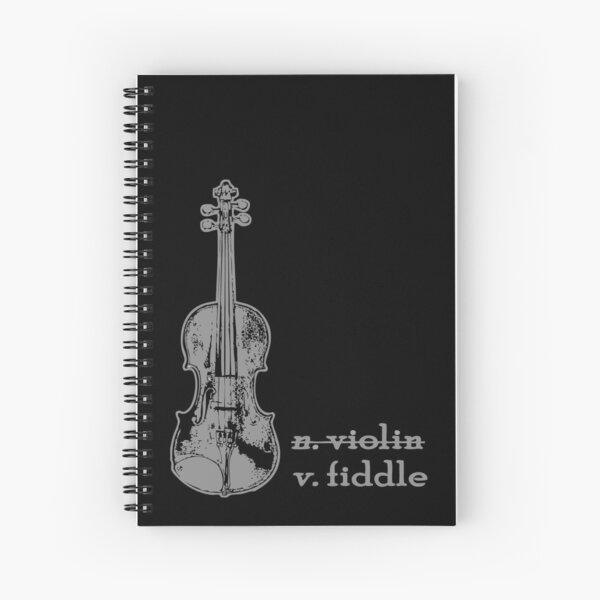 Fiddle, Not a Violin - Fiddle, Not Violin - Violin Shirt, Fiddler TShirt, Fiddle Player, Americana Music, Country Girl, Rodeo Shirt, Musician Gift, Fiddler Gift Spiral Notebook