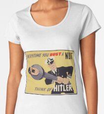 Bust a Nut, Think of Hitler Women's Premium T-Shirt