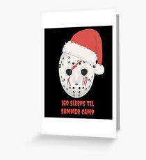 160 Sleeps Til Summer Camp Greeting Card