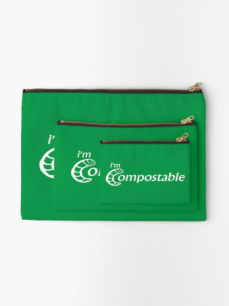 Alternate view of I'm Compostable - Earth Day, Garden Lover, Crazy Plant Lady, Plant Mom, Nature Lover, and Gardening Gift Zipper Pouch