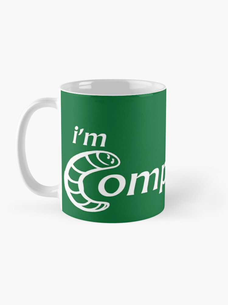Alternate view of I'm Compostable - Earth Day, Garden Lover, Crazy Plant Lady, Plant Mom, Nature Lover, and Gardening Gift Mug