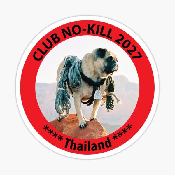 CLUB NO-KILL THAILAND Sticker