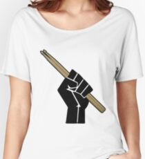 Fight for your right to drum............... Women's Relaxed Fit T-Shirt
