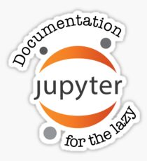 Jupyter for the Lazy  Sticker