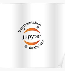 Jupyter for the Lazy  Poster