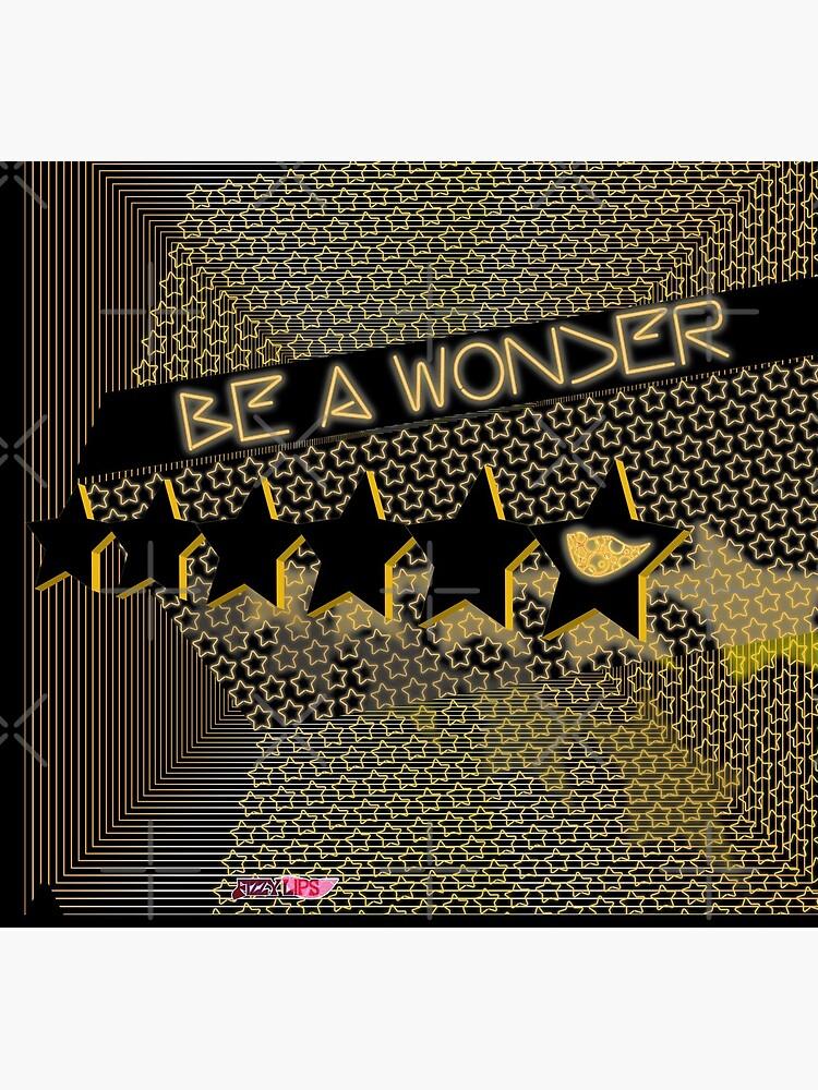Be A Wonder (Neon) by uniiunMB