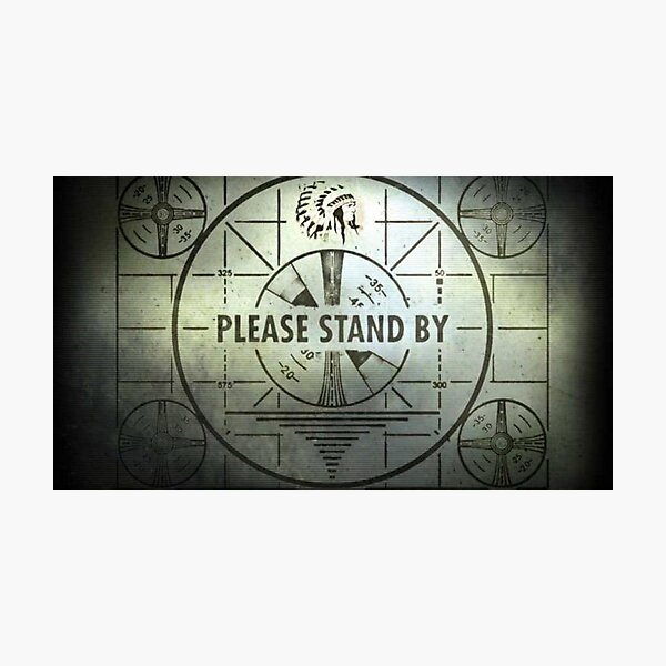 Please Stand By Photographic Print