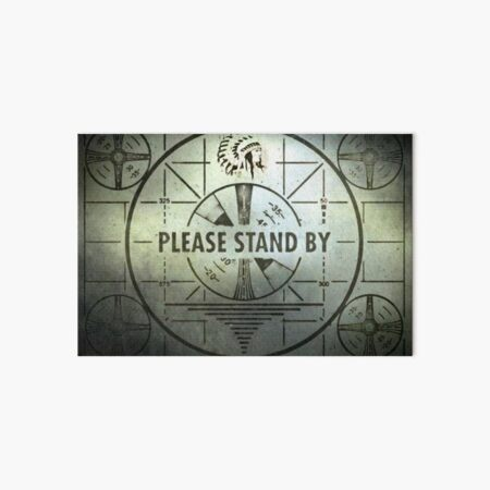 Please Stand By Art Board Print