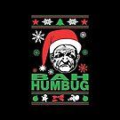 Bah Humbug Ugly Christmas by EthosWear