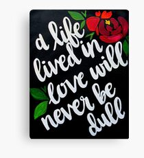 love isn't dull Canvas Print