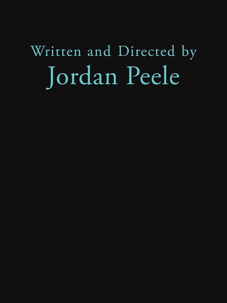 Get Out | Written and Directed by Jordan Peele by directees
