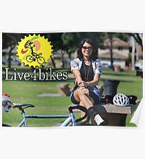 Live 4 Bikes Biker Chick Fixie Girl  Poster