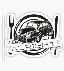 The Alright Diner Sticker