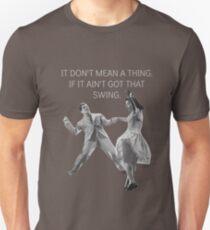 Swing Thing! Unisex T-Shirt