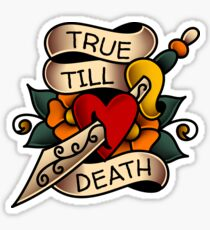 "Traditional ""True Till Death"" Honor Design Sticker"
