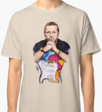 eric clapton - She clips me to her breast, and sucks me to her face.  Classic T-Shirt
