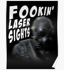 FOOKIN' LASER SIGHTS Poster
