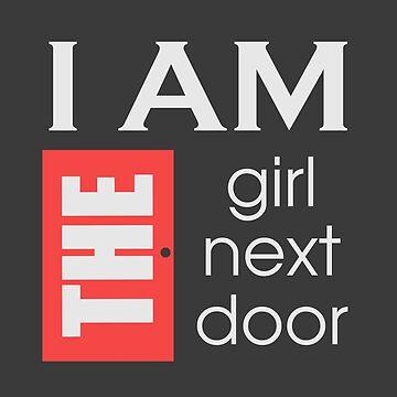 I am the girl next door  by teebees