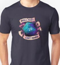 Roll Fast Crit Hard T-Shirt