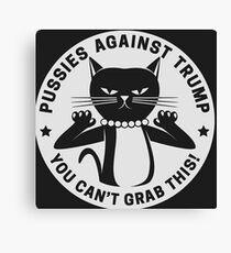 Pussycats Against Trump  Canvas Print