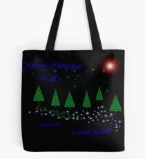 ...and to all.. Tote Bag