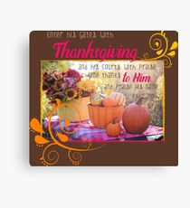 Giving Thanks in Psalms (Thanksgiving Bible Verses) Canvas Print