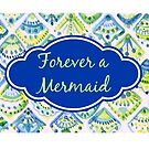 Forever a mermaid by ChubbyMermaid