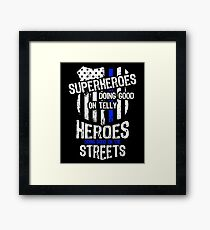 Superheroes Doing Good On Telly Heroes Doing Good On Streets Framed Print