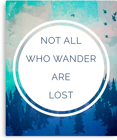 All Who Wander Quote by quarantine81
