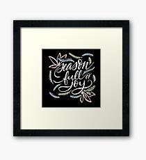 Season full of Joy Framed Print