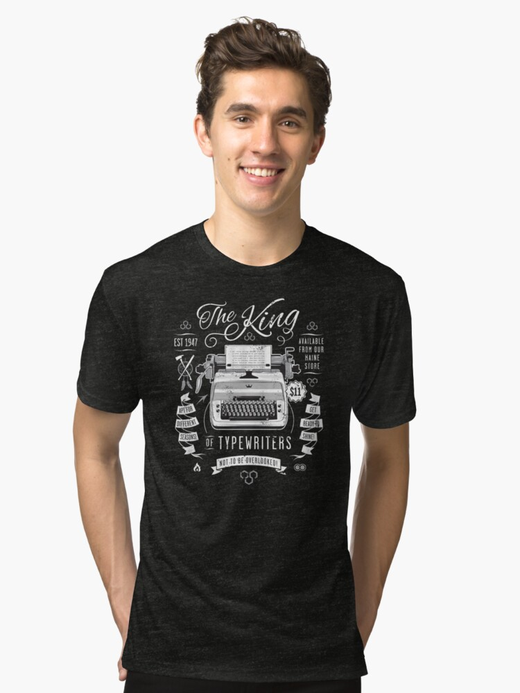 The King of Typewriters Tri-blend T-Shirt Front