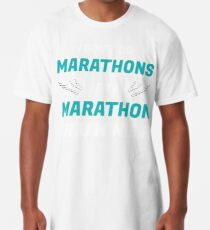 d3dd387e I Don't Do Marathons I Do A Marathon Runner Shirt Long T-Shirt