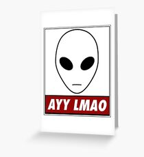 Ayy Lmao Greeting Card