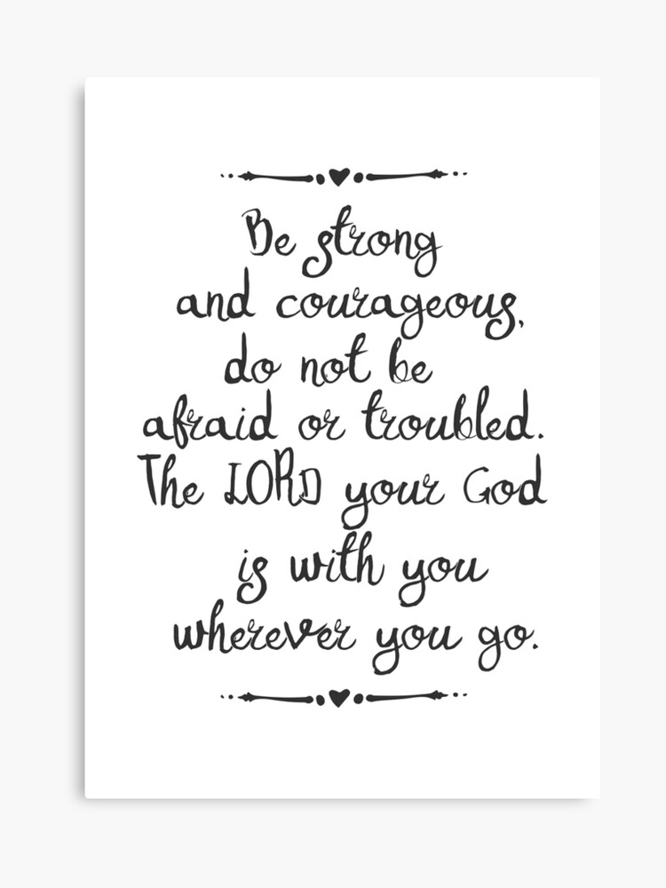 Bible Quote Be Strong And Courageous | Canvas Print