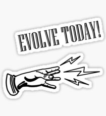 Evolve Today Sticker