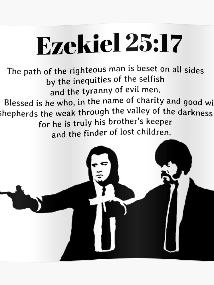 Ezekiel 25 17 Pulp Fiction Quote Poster By Bobbywong Redbubble